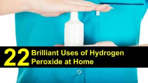 22 Brilliant Uses Of Hydrogen Peroxide At Home