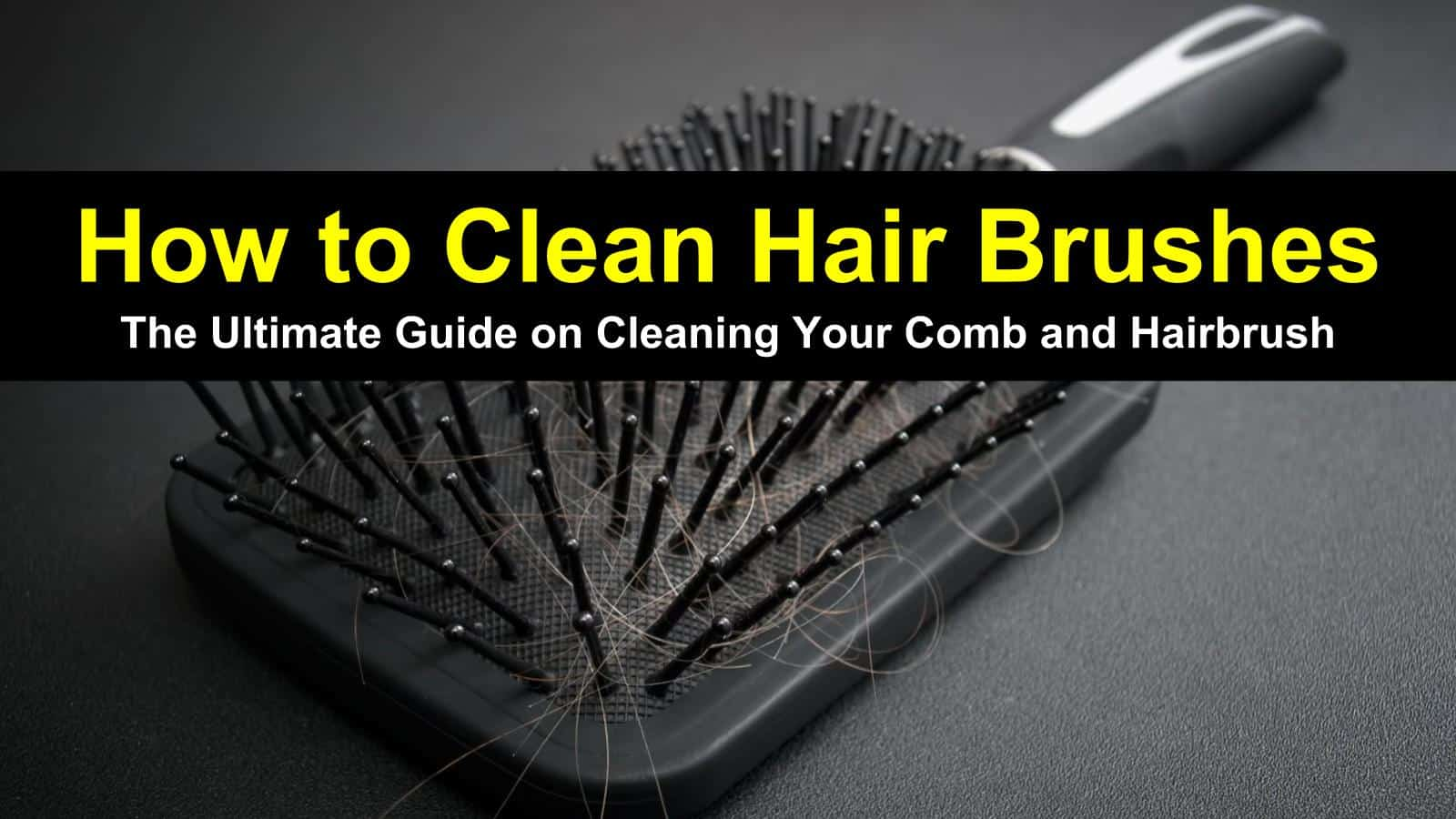 how to clean hair brushes title image