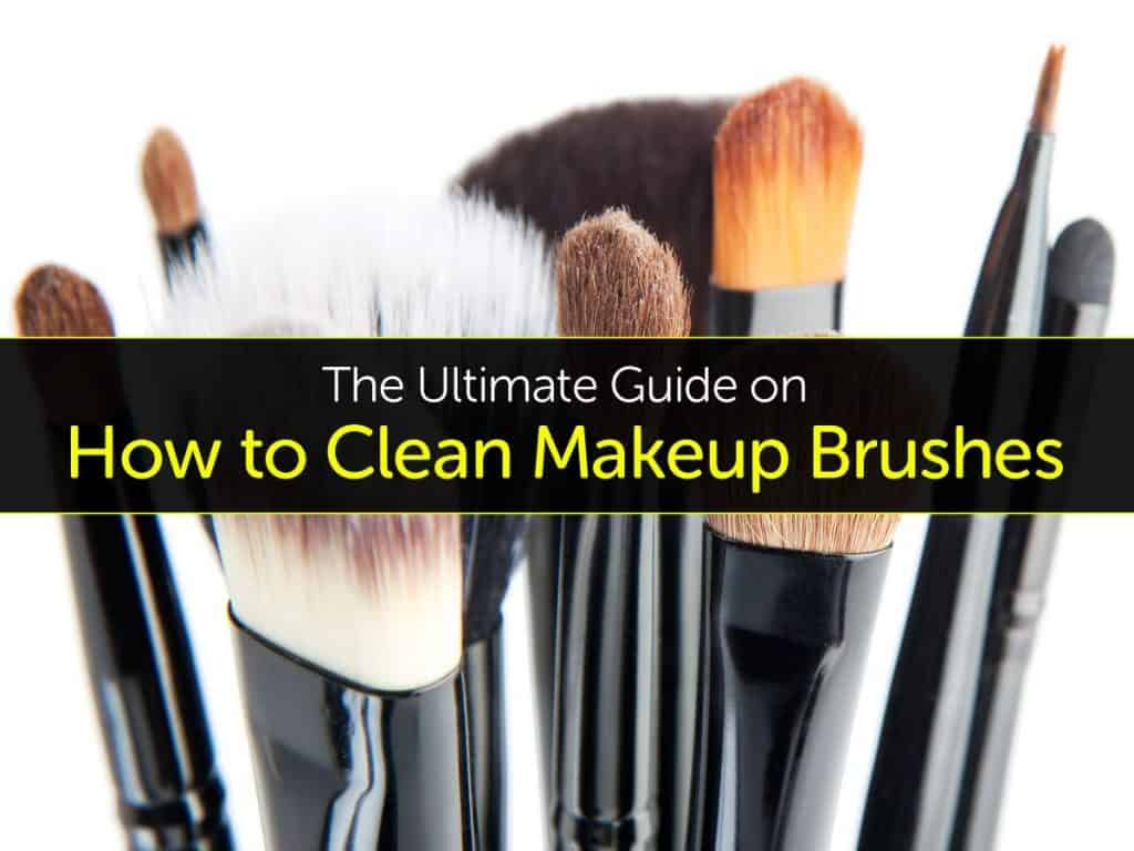 the ultimate guide on how to clean makeup brushes. Black Bedroom Furniture Sets. Home Design Ideas