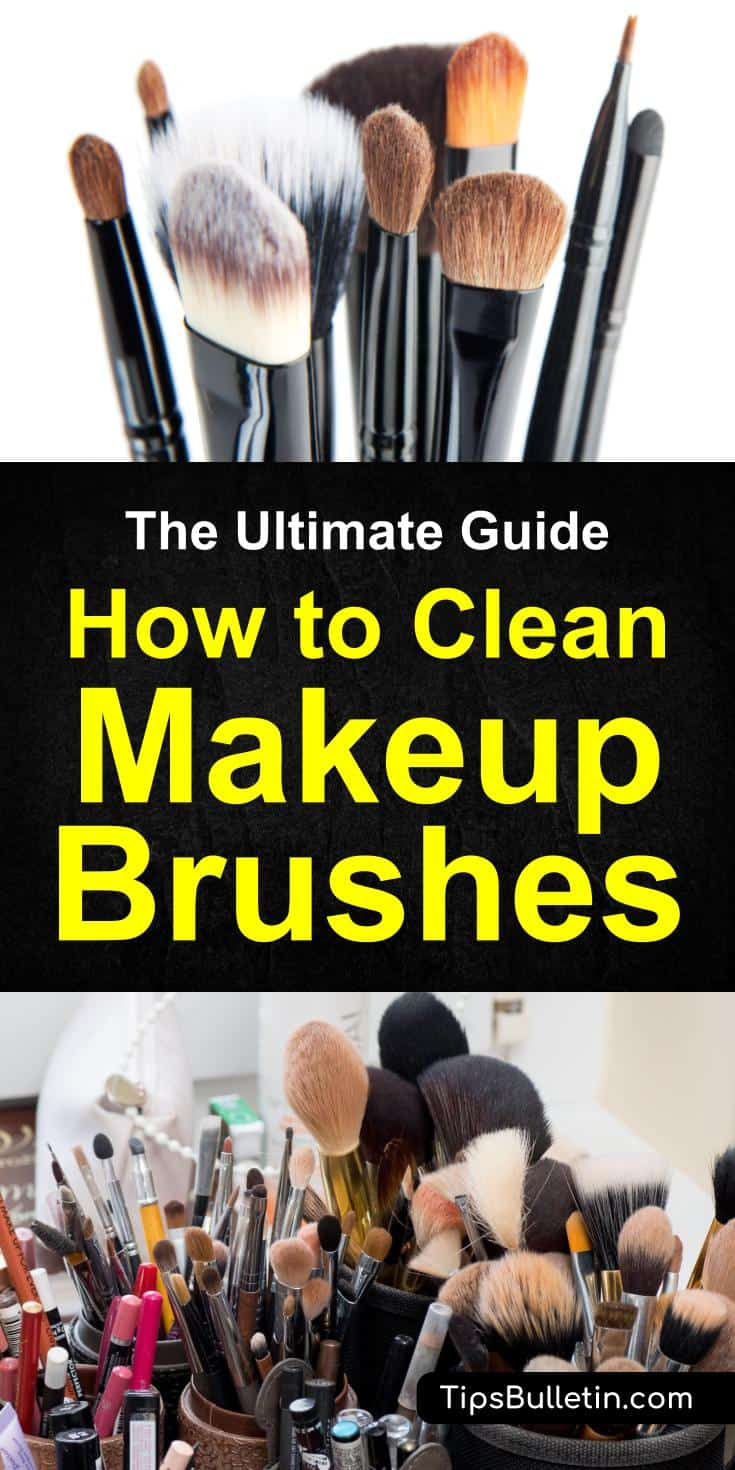 how to clean makeup brushes - The ultimate guide