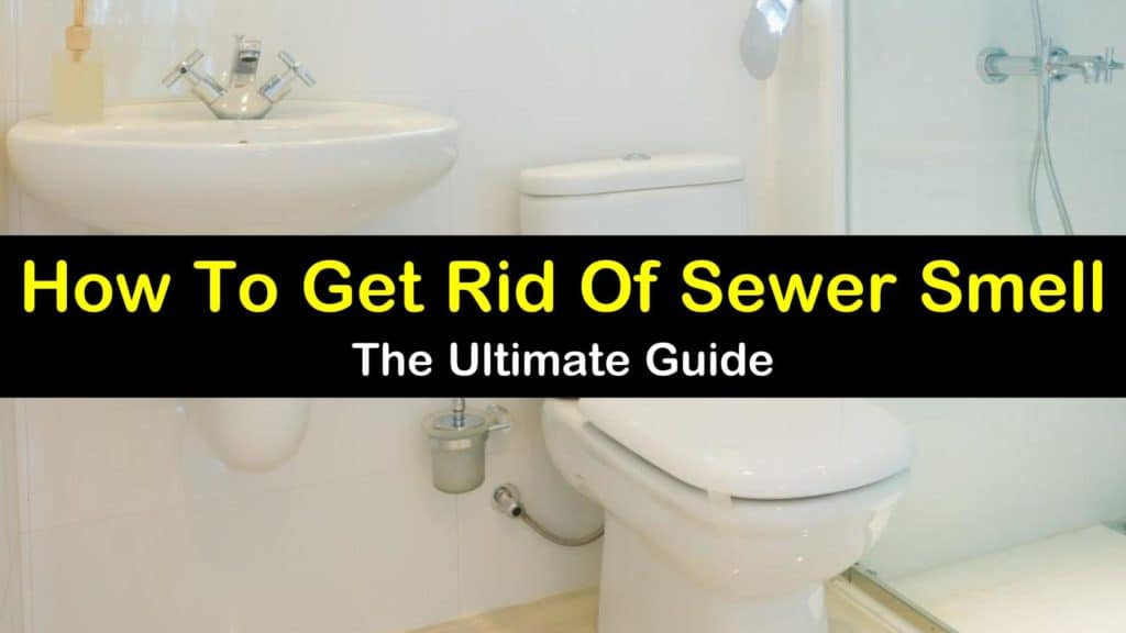 ... how to get rid of sewer smell img