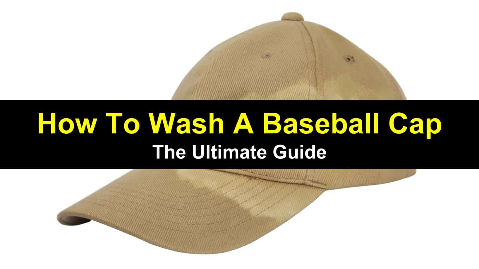Your baseball cap is part of your outfit. Check out the ultimate guide on how to wash a baseball cap.