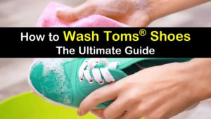 How to Wash Toms Shoes titleimg1