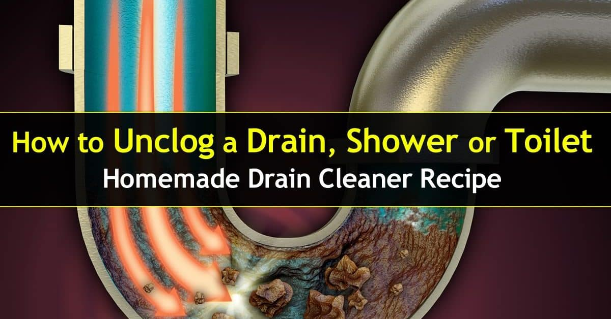 Unclog Toilet Drain, Shower Drain or Pipe