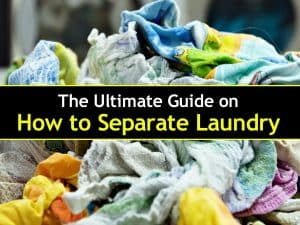 The Ultimate Guide on How to Separate Laundry