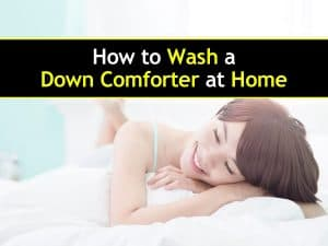 The Ultimate Guide on How to Wash a Down Comforter at Home