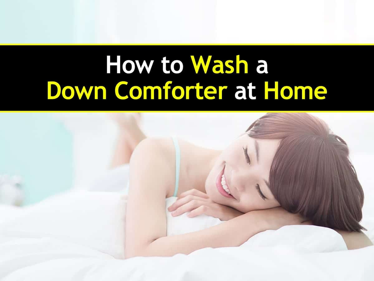 The Best Way To Wash A Down Comforter Pillows At Home