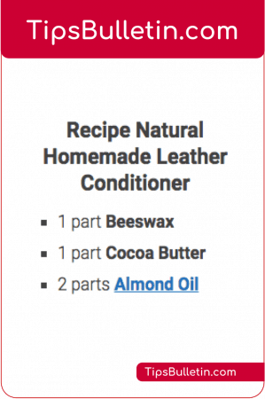 DIY Recipe Natural Homemade Leather Conditioner