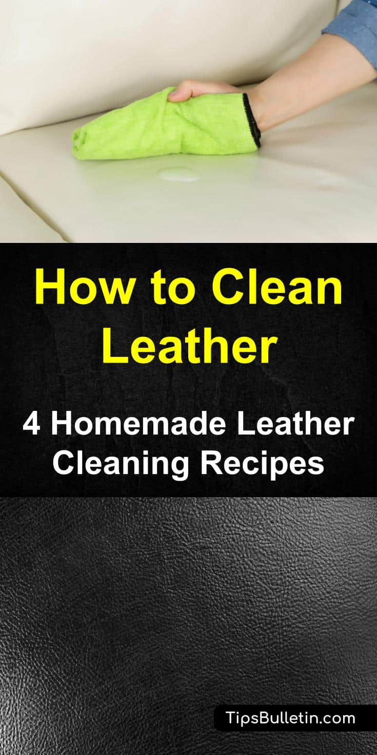 4 Homemade Leather Cleaning Recipes - leather purse cleaner, leather stain remover, leather conditioner, white leather cleaner