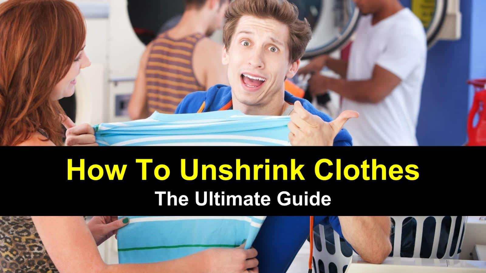 title image for how to un-shrink clothes guide post