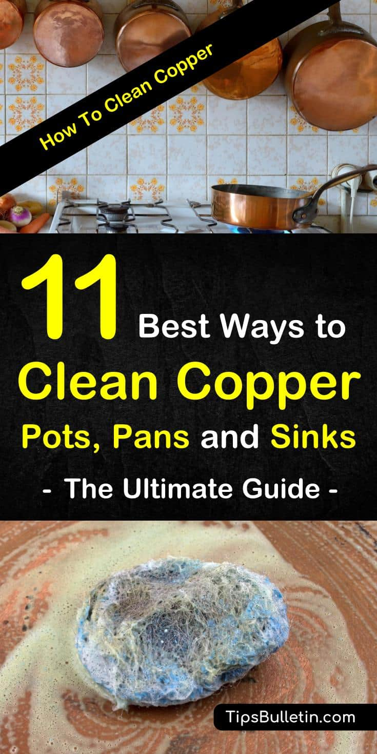 Discover 11 ways to clean copper, including your copper pots, pans, and sinks. Learn how to remove tarnish using simple ingredients like white vinegar, baking soda, and lemon. Discover how to make natural polish and cleaners with simple products. #cleancopper #cleaning #copper #kitchen