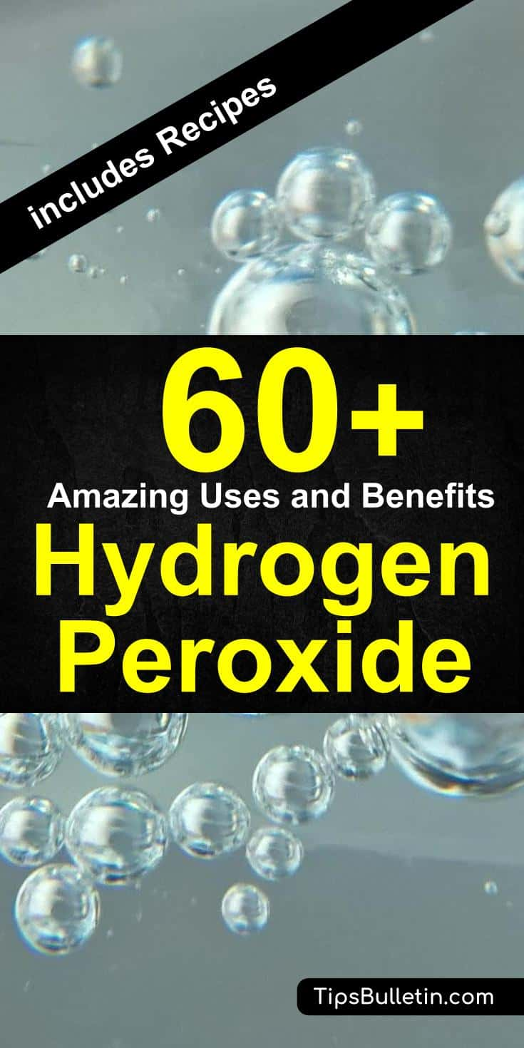60+ Amazing Hydrogen Peroxide Uses and Benefits