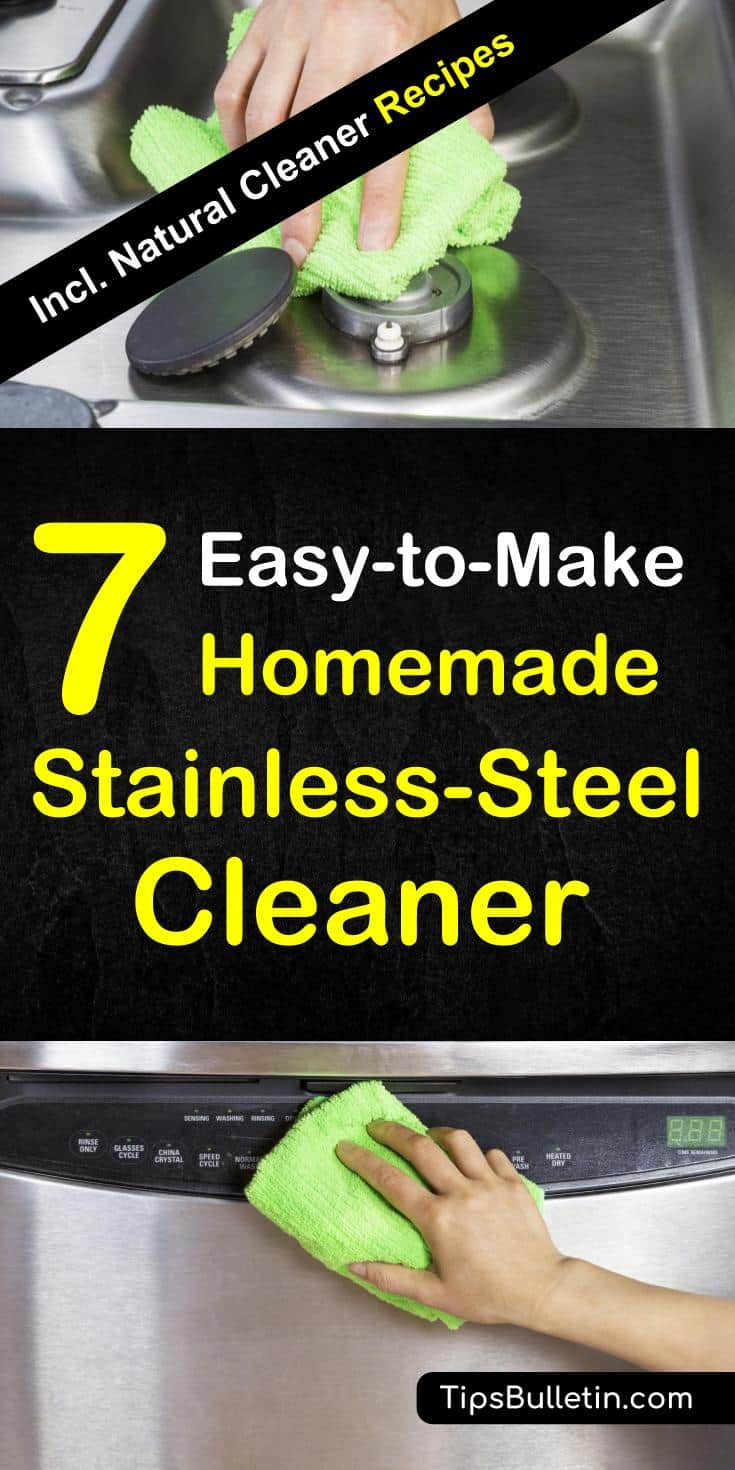 Learn about 7 excellent homemade stainless steel cleaner recipes to remove fingerprints and water stains from your stainless steel appliances. Learn how to make natural cleaning solutions using vinegar, rubbing alcohol, and baking soda and other products from your pantry. #cleanstainlesssteel