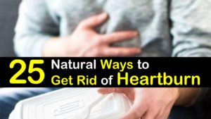 25 Natural Ways To Get Rid Of Heartburn titleimg1