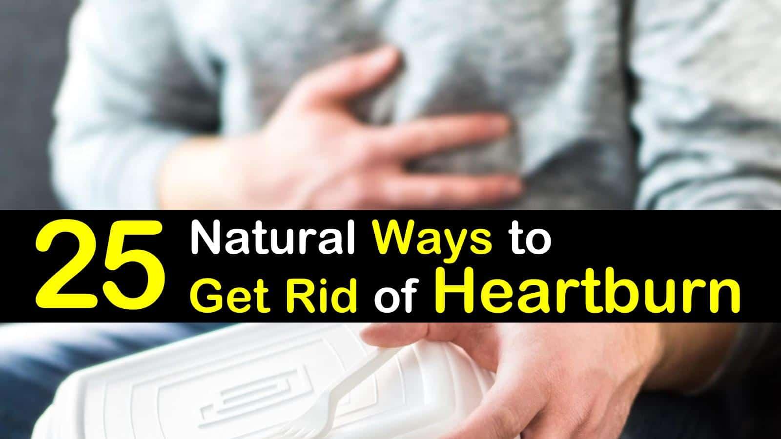 25 Natural Ways To Get Rid Of Heartburn titleimg1