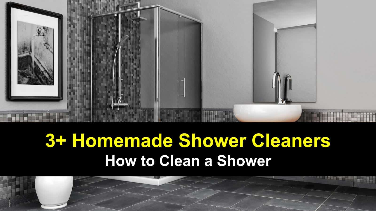 3+ Do-It-Yourself Shower Cleaner Recipes