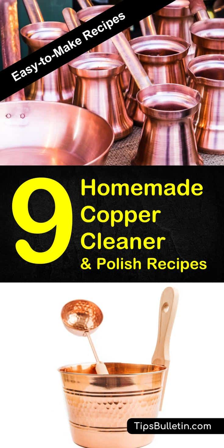 Learn how to clean copper with these easy-to-make homemade copper cleaner and polish recipes. Includes DIY recipes to clean and polish even stubborn tarnish with simple ingredients like baking soda, white vinegar, flour or salt. #copper #cleaning #polishing #coppercleaner