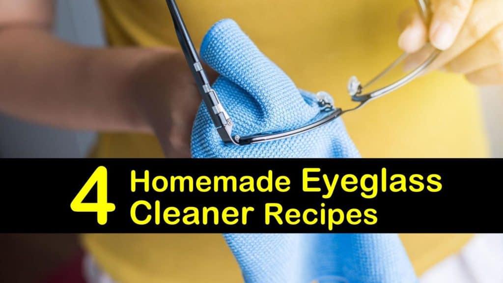 ea6b9f7719a5 4 Homemade Eyeglass Cleaner Recipes