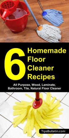 6 homemade floor cleaner recipes - all purpose, wood, laminate, bathroom, tile, natural floor cleaning