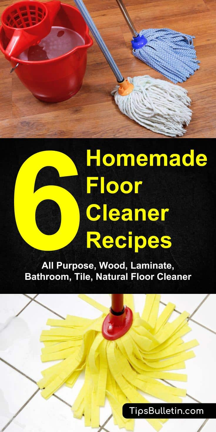 6 homemade floor cleaner recipes - all purpose, wood, laminate, bathroom, tile, natural floor cleaning
