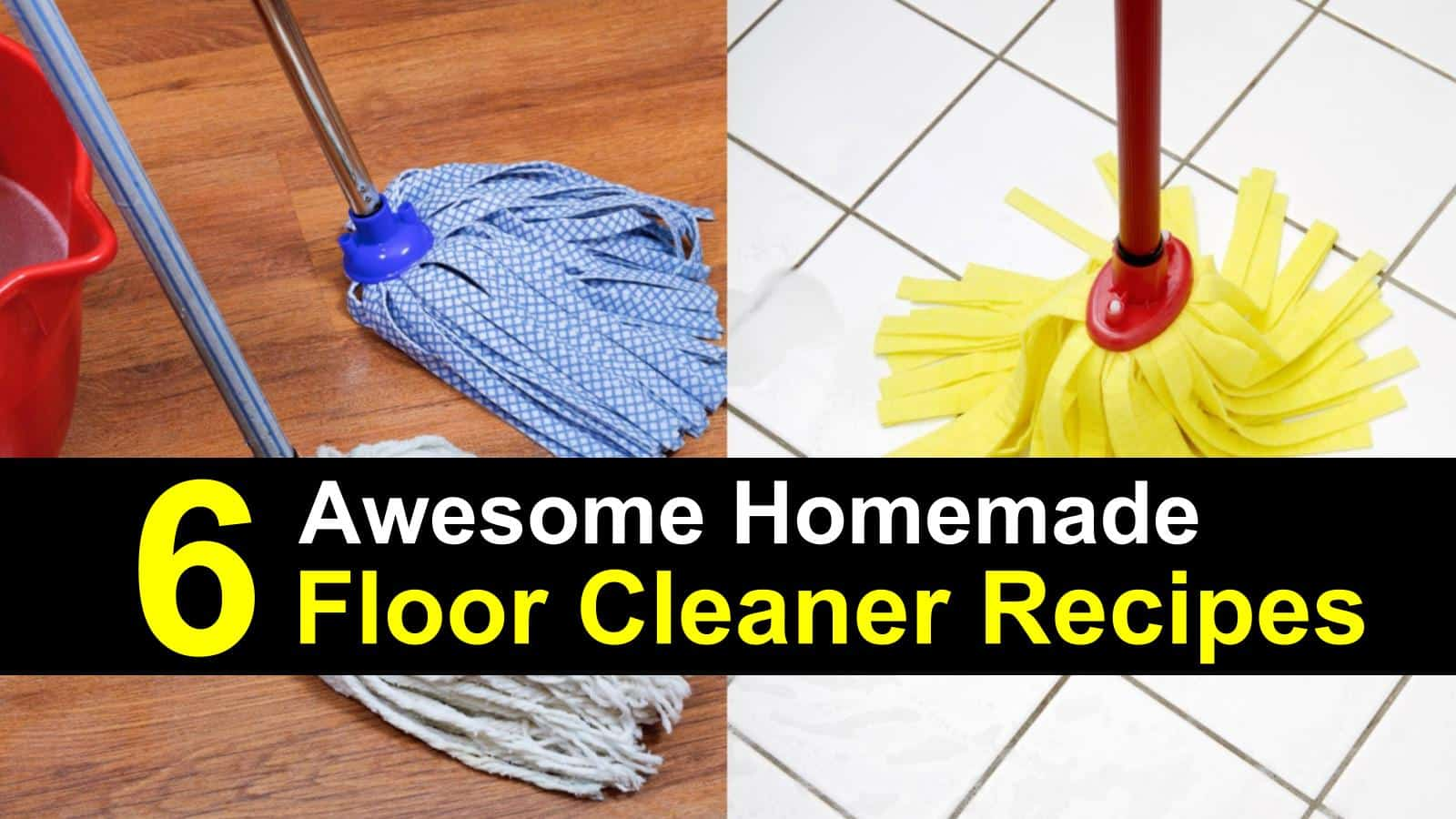 6 Homemade Floor Cleaner Recipes – How