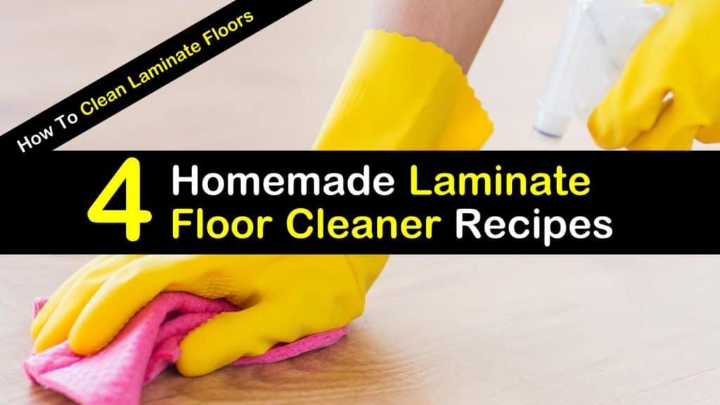 How To Clean Laminate Floors 4 Homemade Laminate Floor