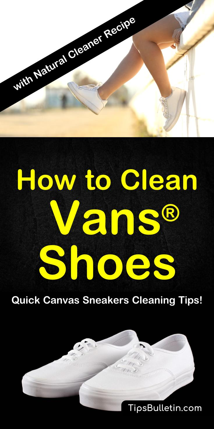 How To Clean Vans® Shoes - including natural cleaning recipe for canvas and white shoes.#vans #cleaning #cleanshoes