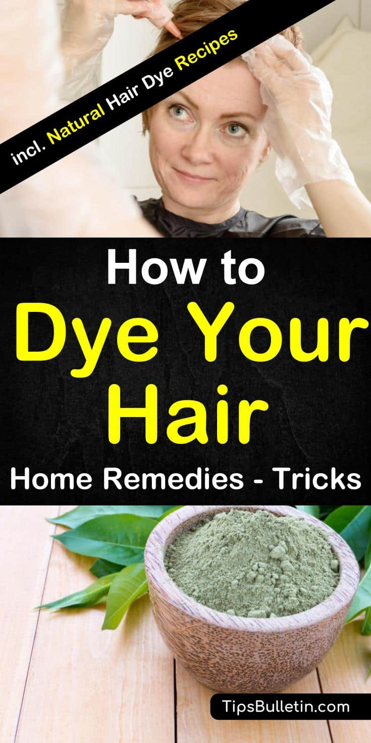 How to dye your hair at home. with diy home remedies and recipes to color your hear brown, blonde, black, red or just to set some highlights. the article shows in detail various natural ways when dyeing your hair. #dyehairathome #hair #natural
