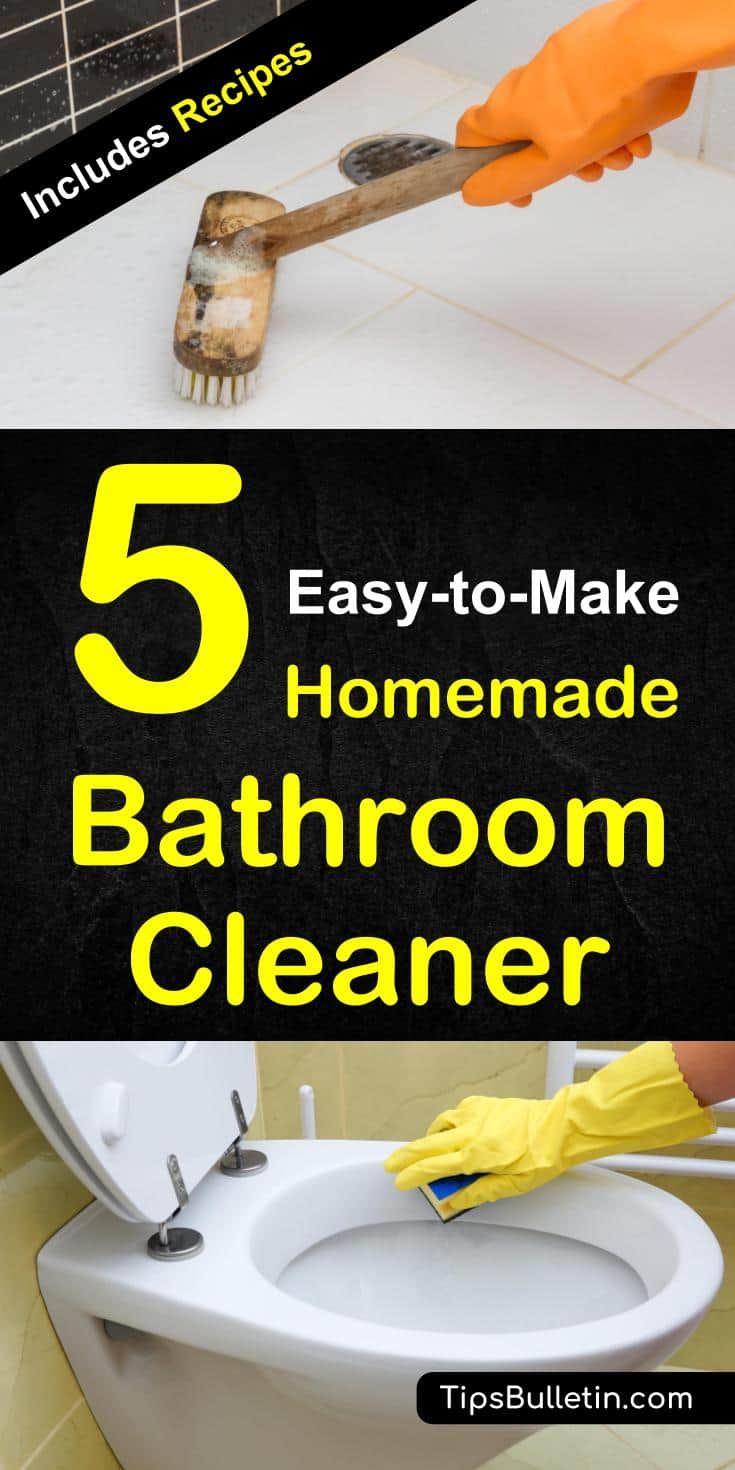 5 Easy To Make Homemade Bathroom Cleaner