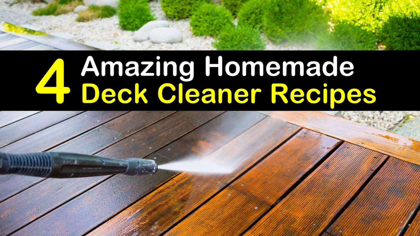 homemade deck cleaner titilimg