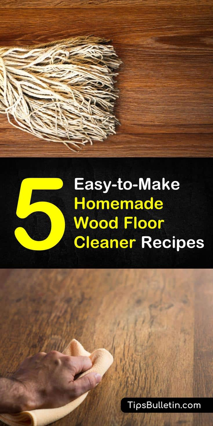 Clean your floors with these five homemade wood floor cleaner recipes and cleaning tips. Learn how to make DIY, all-natural hardwood floor cleaner recipes that use simple products like vinegar, castile soap, rubbing alcohol, and baking soda. #woodfloor #floorcleaner #naturalrecipes #diycleaningtips