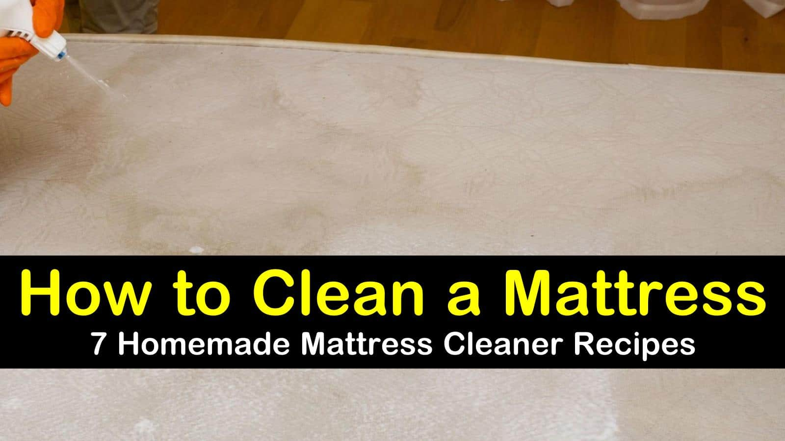 7 Homemade Recipes To Clean A Mattress
