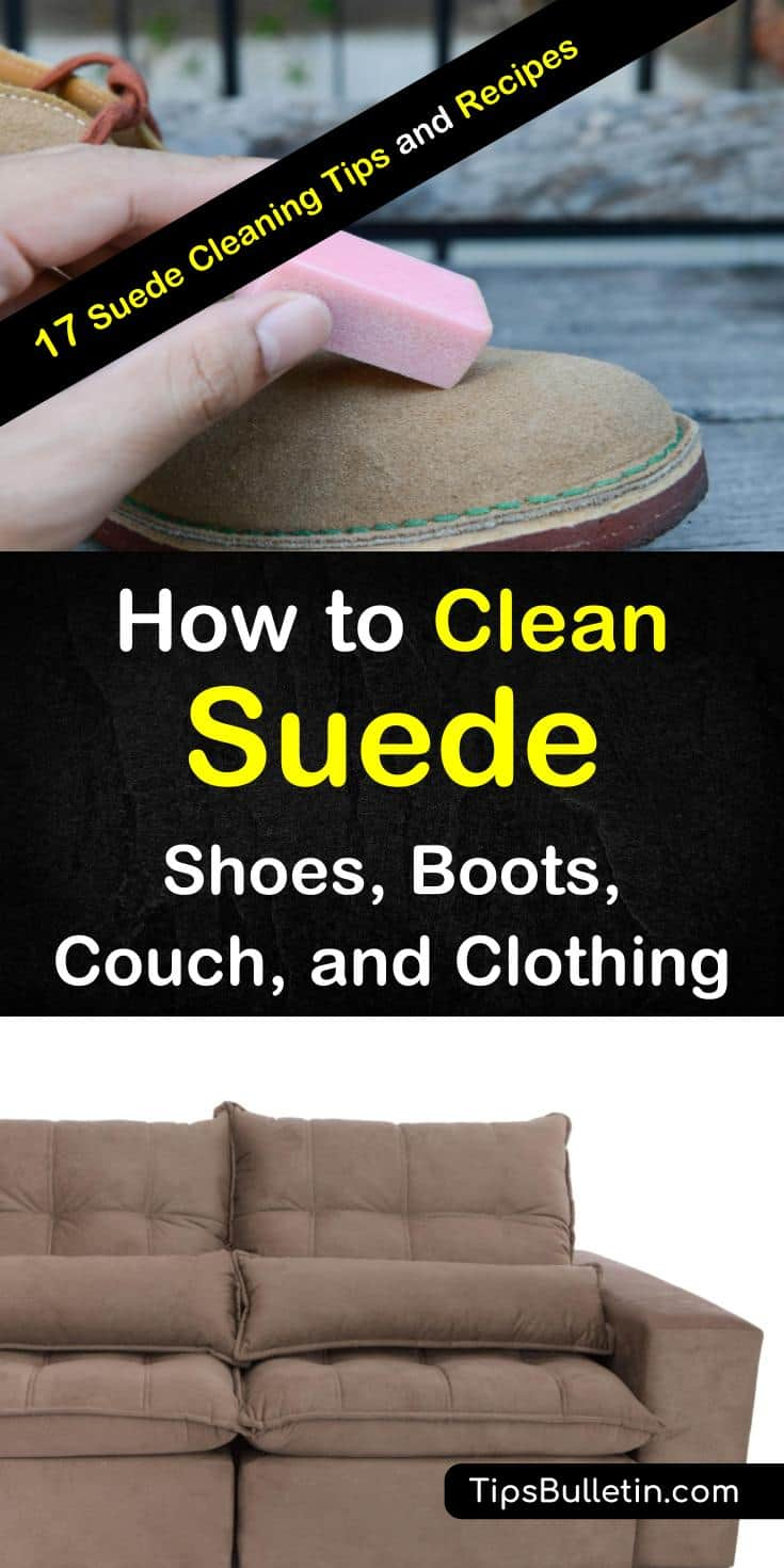 How To Clean Suede Shoes Boots Couch And Clothing
