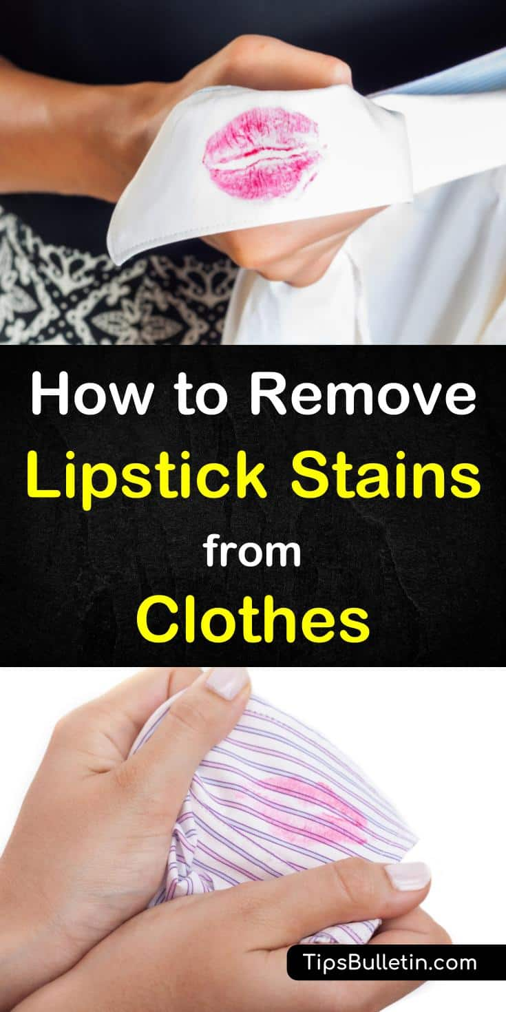 Learn how to remove lipstick stains from clothes with these simple methods. Using simple home remedies like rubbing alcohol, hairspray, nail polish remover or dishwashing soap. With detailed laundry stain cleaning instructions.#laundry #stainremoval #lipstick