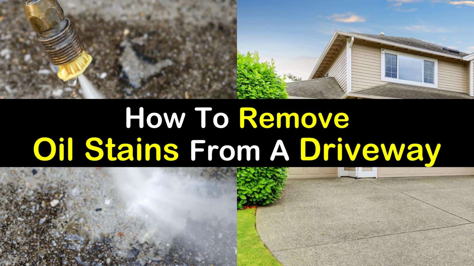 How To Remove Oil Stains From A Driveway