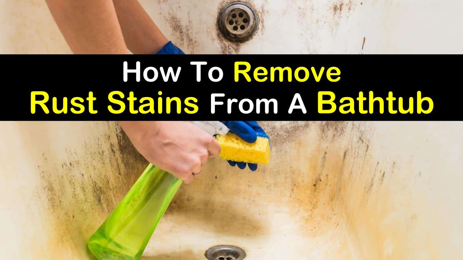 how to remove rust stains from a bathtub  titilimg