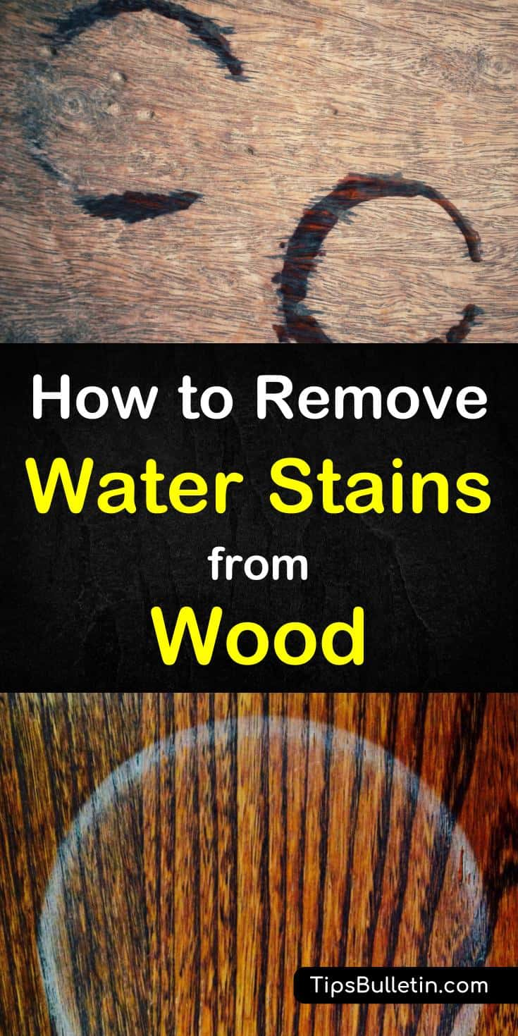 How To Remove Water Stains From Wood Surfaces