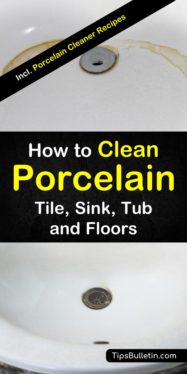 Find out how to clean porcelain tile, sink, tub, and floors with these 12 porcelain cleaner tips and recipes. Learn how to remove stains from your floors, showers, and bath. You can use everyday products like baking soda and vinegar to clean porcelain in your bathroom and kitchens. #cleanporcelain