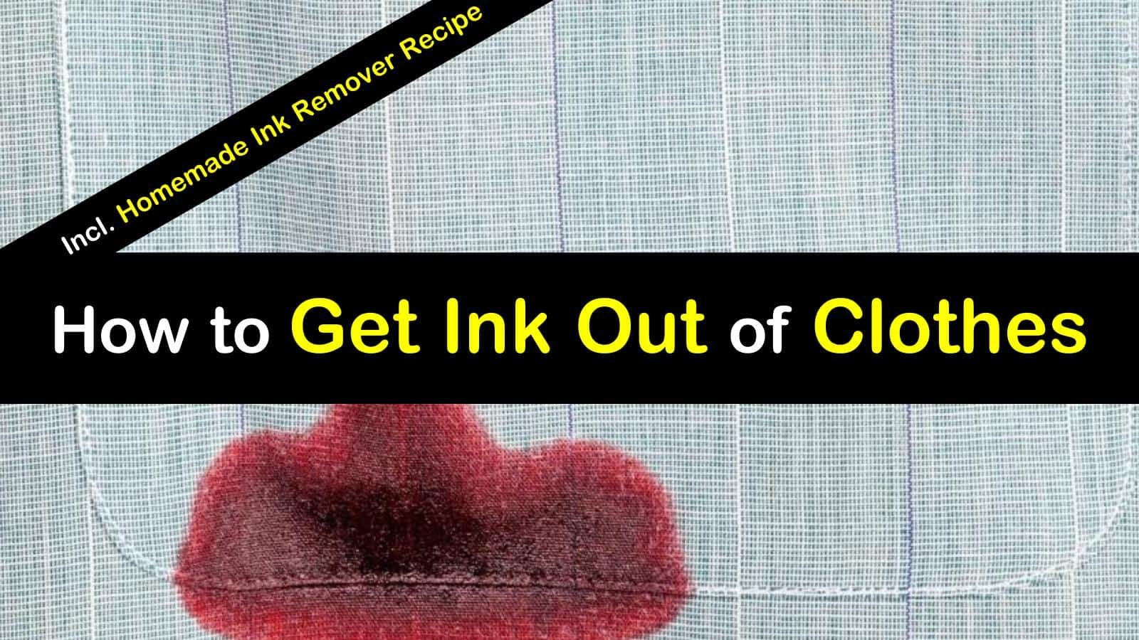 how to clean ink out of clothes