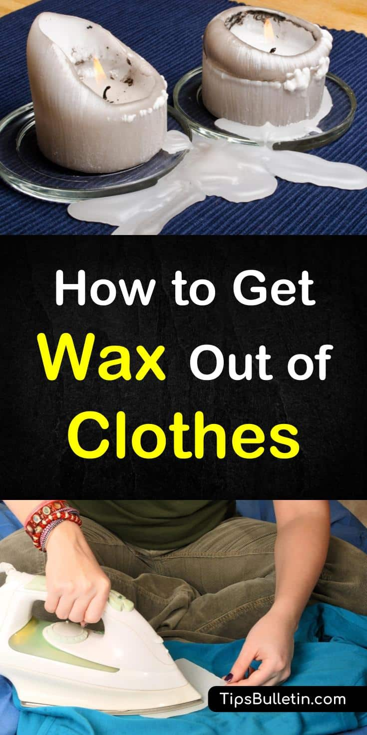 How do you get wax off of clothes