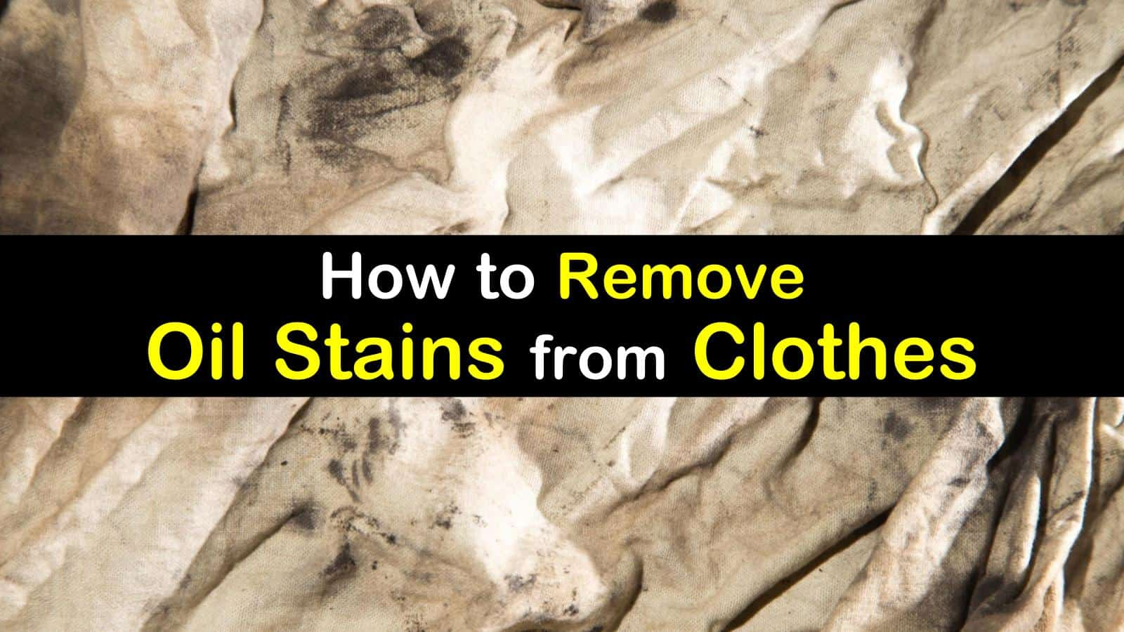 how to remove oil stains from clothes titleimg1