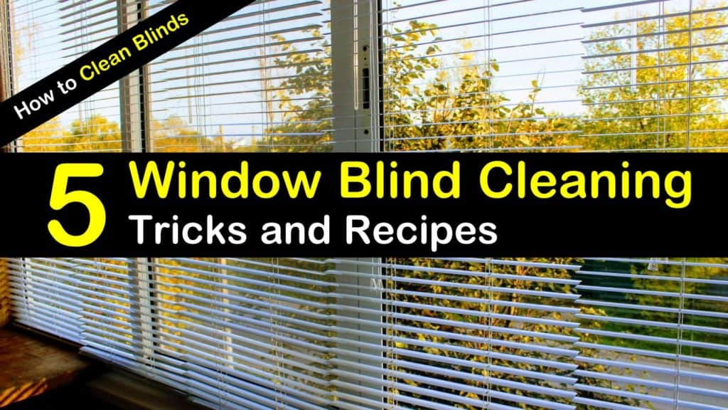 5 Window Blind Cleaning Tricks And Recipes How To Clean