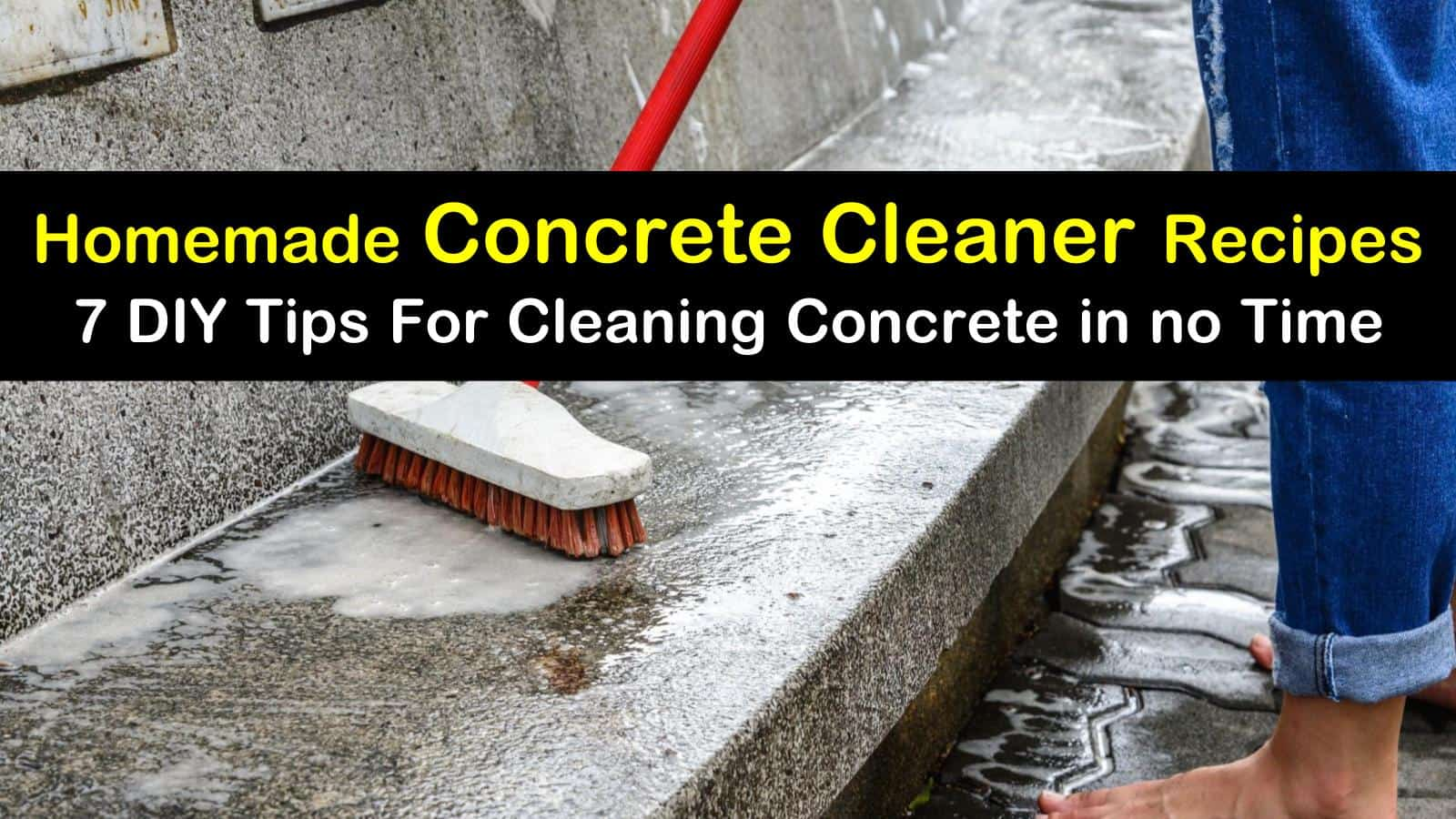 Homemade Concrete Cleaner Recipes 7 Diy Tips For Cleaning