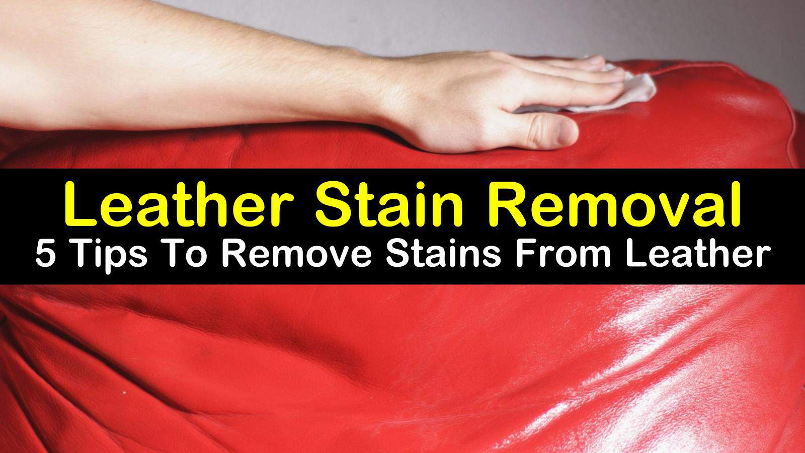 how to remove stains from leather titleimg1