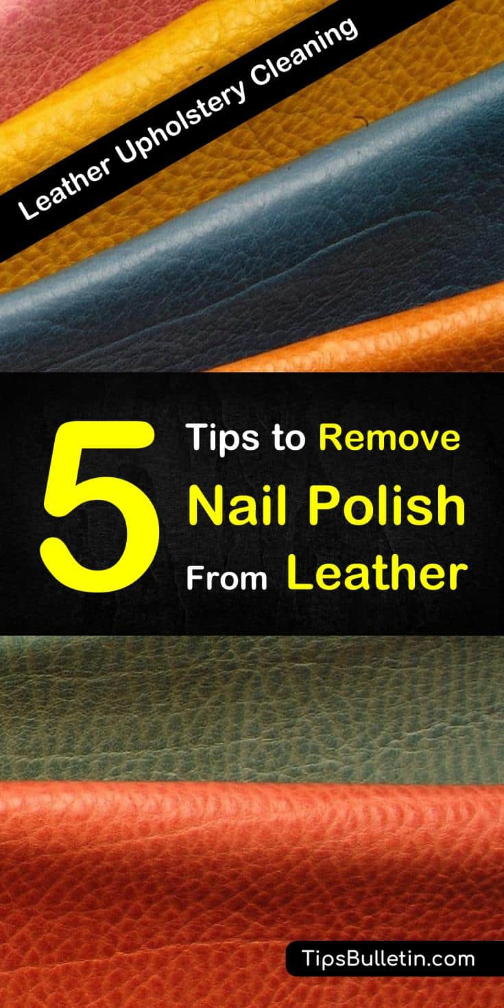 Learn how to get your little spills safely off your leather with these tips for nail polish stain removers! And yes, these tips will work on shoes and purses, too! #leathercare #stainremovers #nailpolish