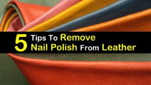 how to remove nail polish from leather titleimg1