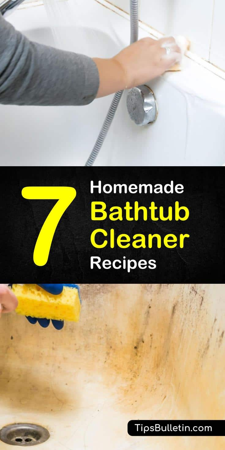 Try these 7 homemade bathtub cleaner recipes without using nasty chemicals. These DIY remedies using baking soda, hydrogen peroxide, vinegar, and other common products are the best way to rid of hard water stains and soap scum in your tubs. #bathtub #scrubs #tubcleaner