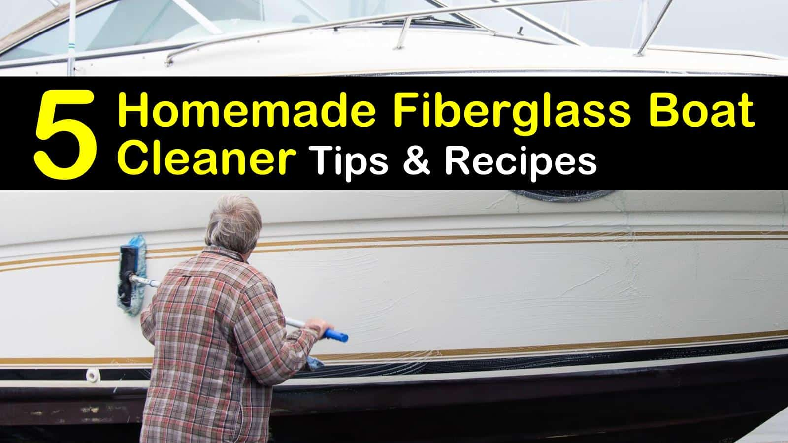 homemade fiberglass boat cleaner titleimg1