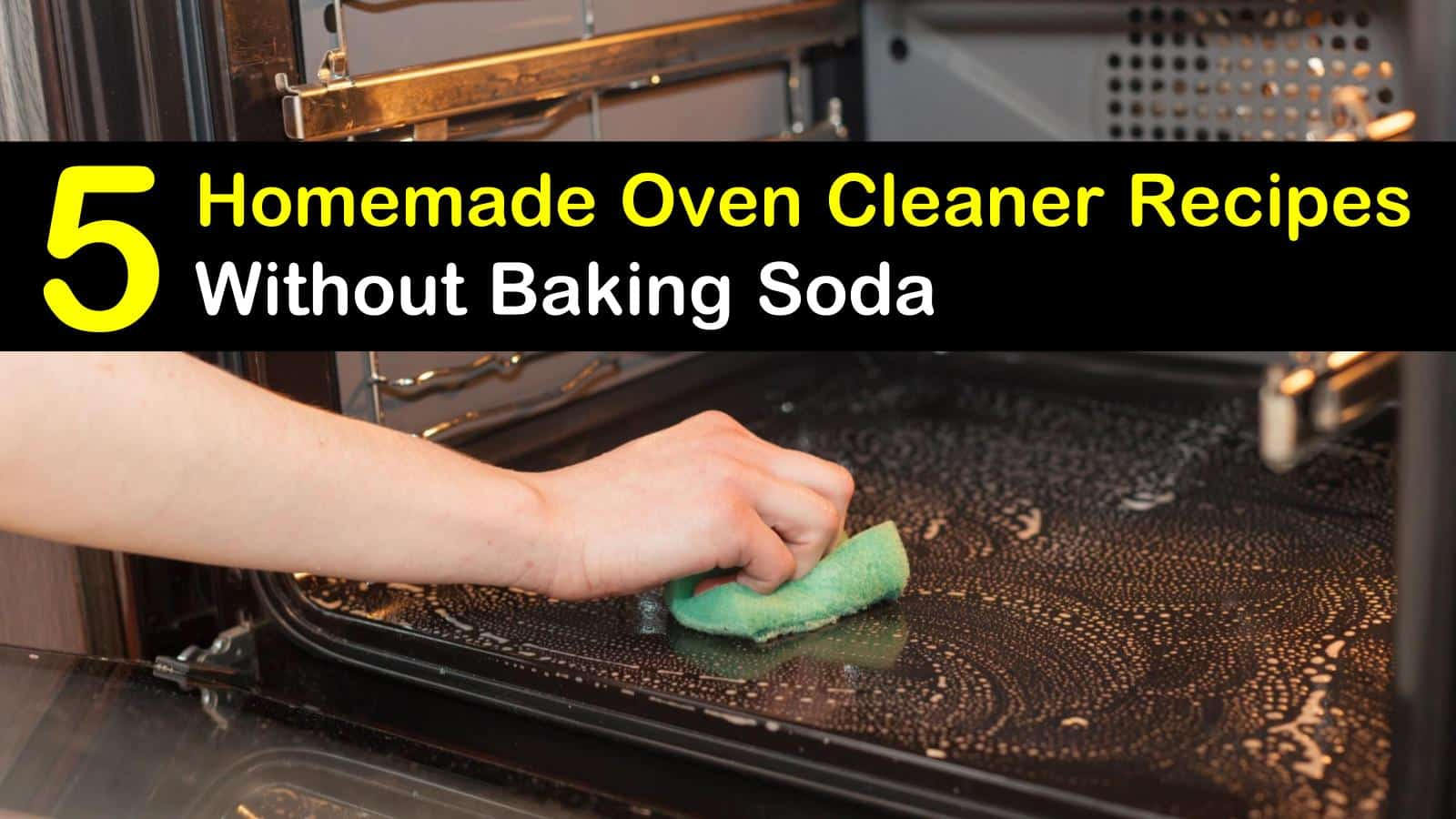 homemade oven cleaner without baking soda titleimg1