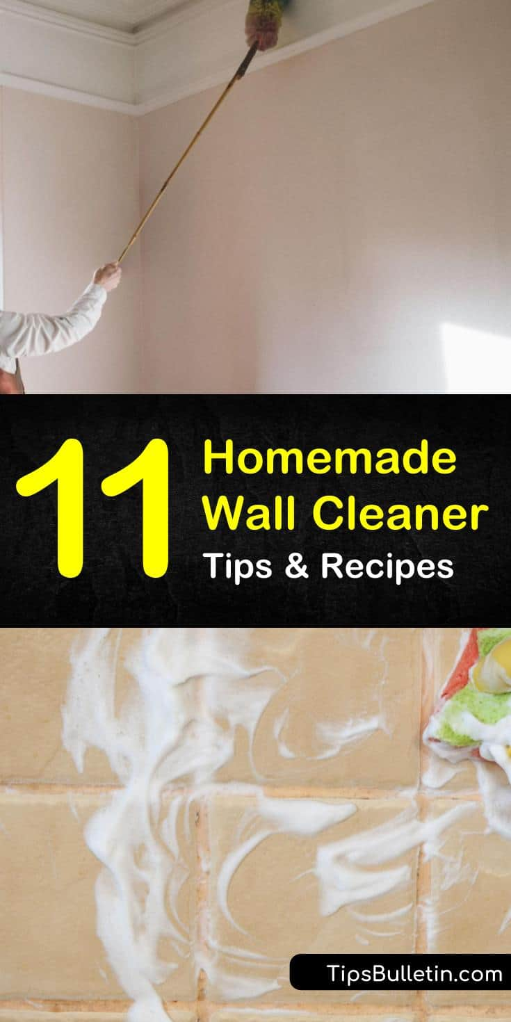 Learn 11 cleaning tips to for homemade wall cleaner! Our favorite natural cleaning recipes include simple household ingredients like baking soda and vinegar, and will cut through soap scum and dirt to get your walls cleaner than ever. #cleaningtips #diywallcleaner #homecleaning